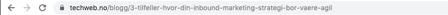 URL: 3 tilfeller hvor din inbound marketing strategi bør være agil